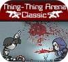 Самая-самая Арена (Thing-thing Arena Classic)