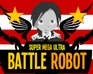 Боевой робот (Super Mega Ultra Battle Robot 2.0)